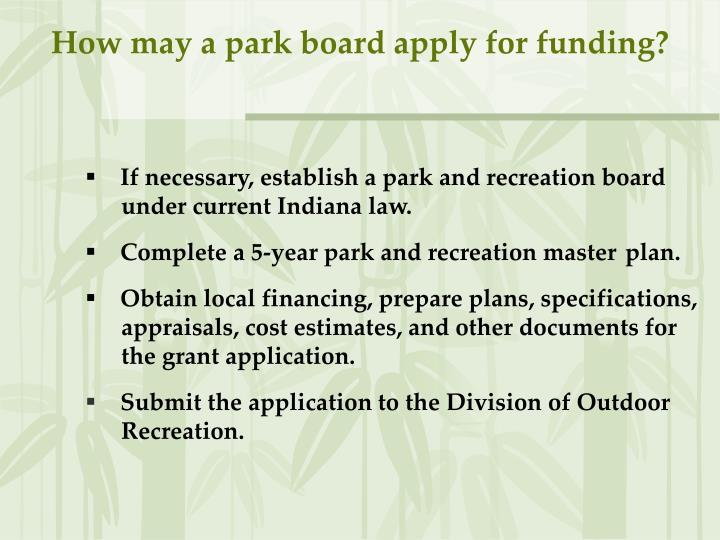 How may a park board apply for funding?
