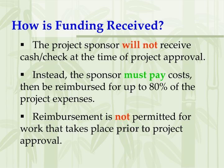 How is Funding Received?