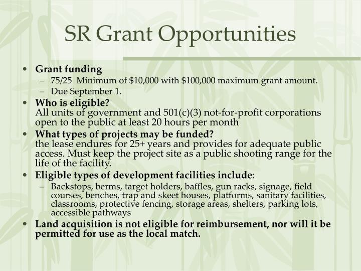 SR Grant Opportunities