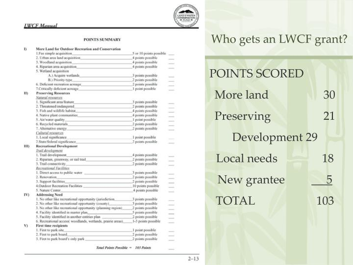 Who gets an LWCF grant?