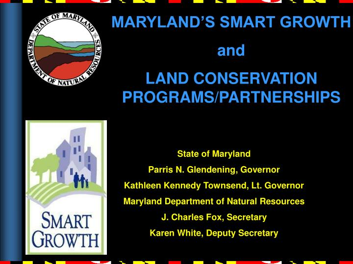 MARYLAND'S SMART GROWTH