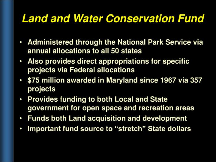 Administered through the National Park Service via annual allocations to all 50 states