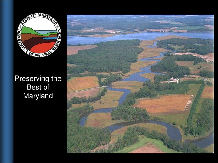 Preserving the Best of Maryland