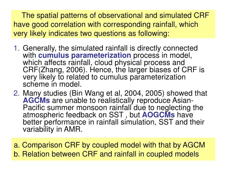 The spatial patterns of observational and simulated CRF