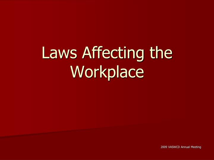 Laws affecting the workplace