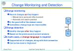 change monitoring and detection