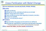 cross fertilization with belief change