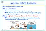 evolution setting the scope