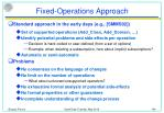 fixed operations approach