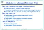 high level change detection 1 2