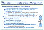 motivation for remote change management