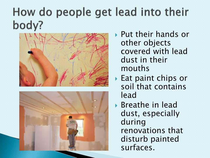 How do people get lead into their body?