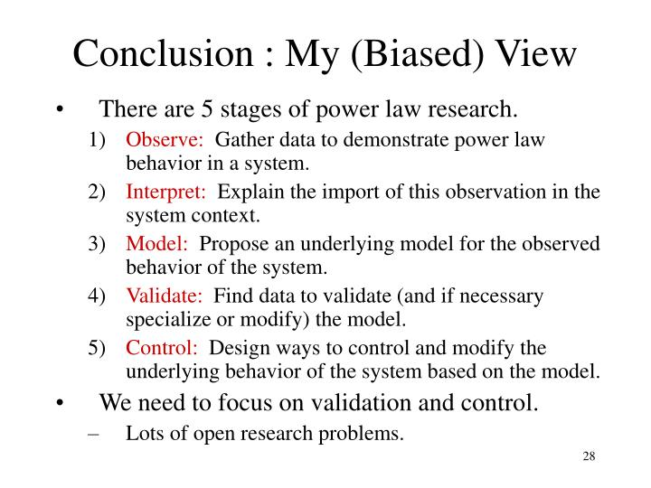 Conclusion : My (Biased) View