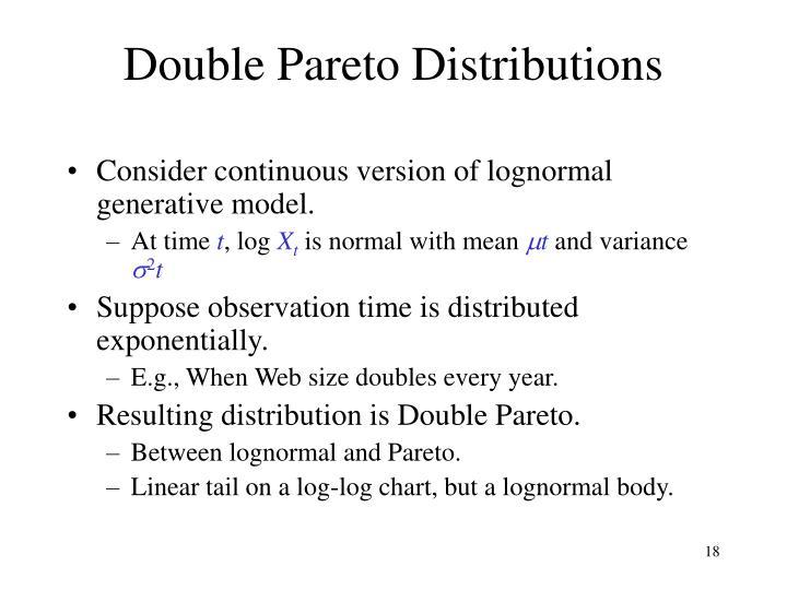 Double Pareto Distributions