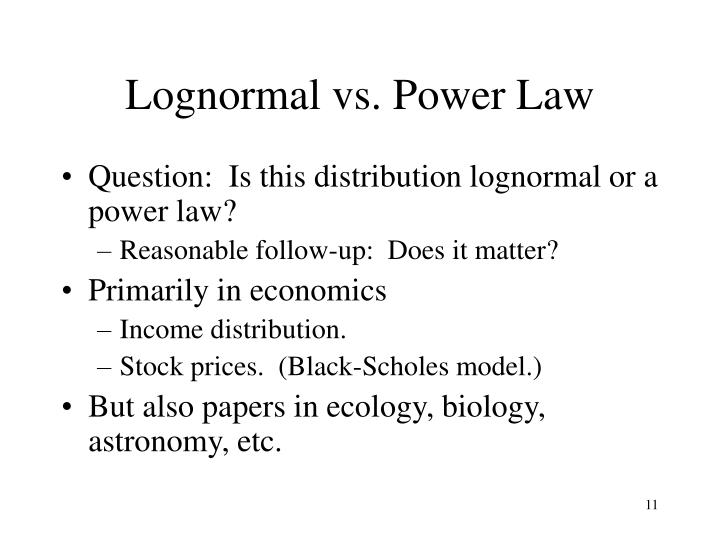 Lognormal vs. Power Law