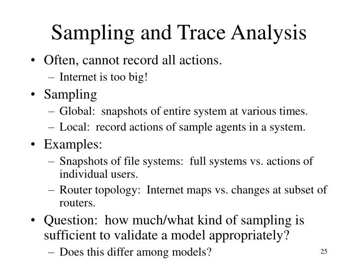 Sampling and Trace Analysis