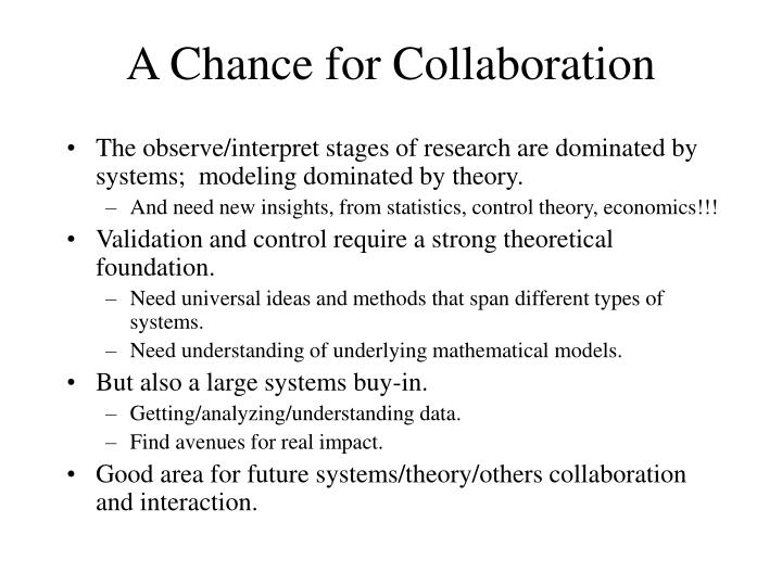 A Chance for Collaboration
