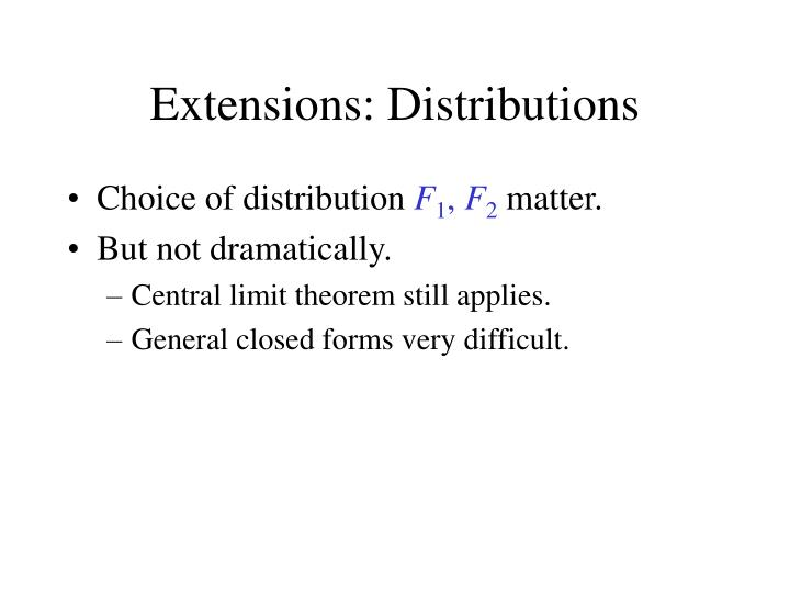 Extensions: Distributions