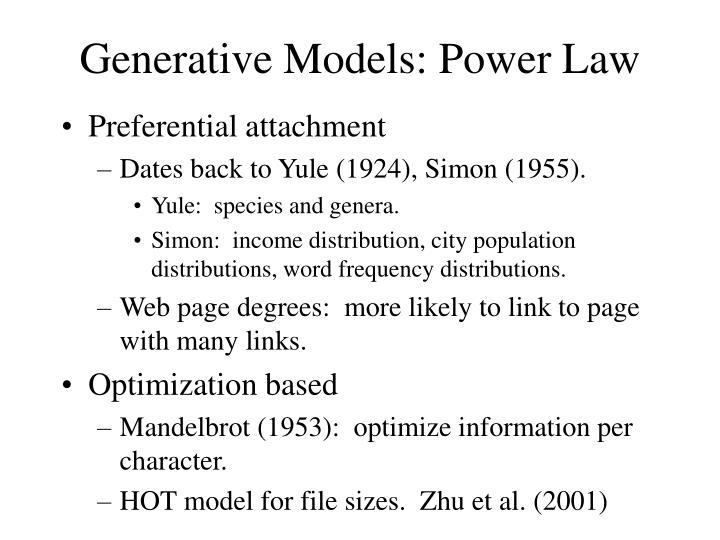 Generative Models: Power Law