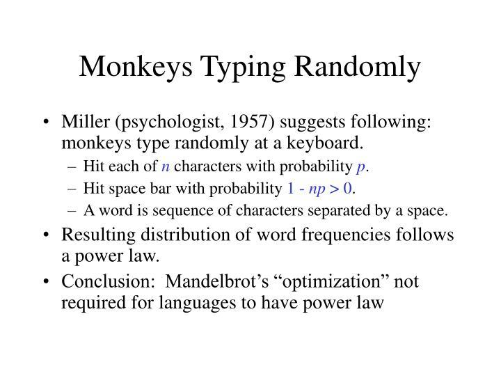 Monkeys Typing Randomly