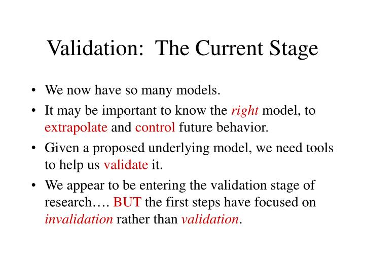 Validation:  The Current Stage