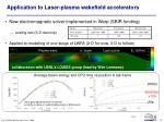application to laser plasma wakefield accelerators