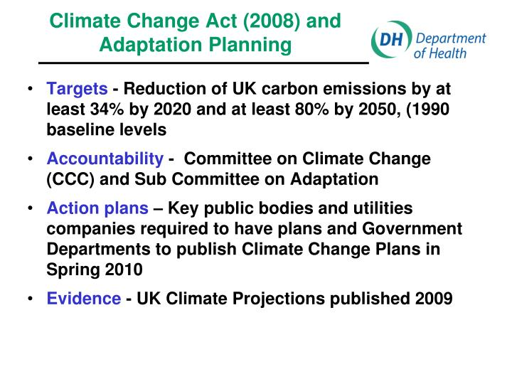 Climate Change Act (2008) and Adaptation Planning