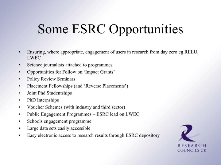 Some ESRC Opportunities
