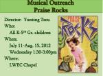 musical outreach praise rocks