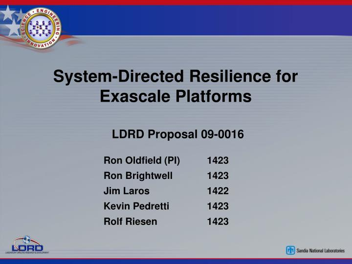 System directed resilience for exascale platforms
