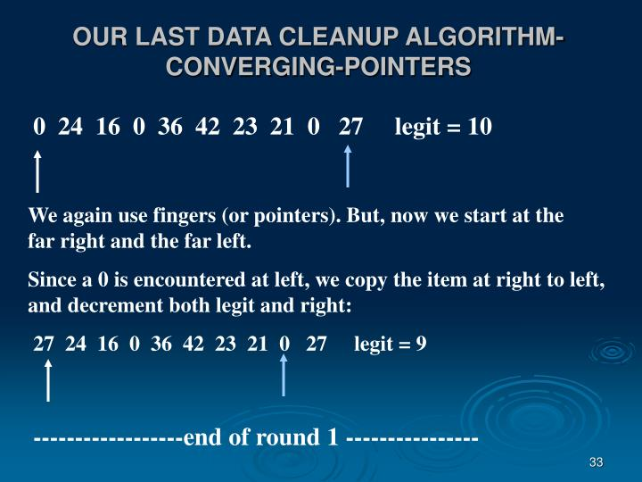 OUR LAST DATA CLEANUP ALGORITHM- CONVERGING-POINTERS