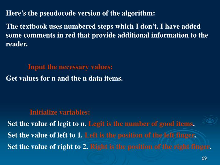 Here's the pseudocode version of the algorithm: