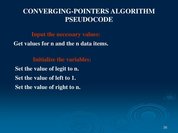 CONVERGING-POINTERS ALGORITHM PSEUDOCODE