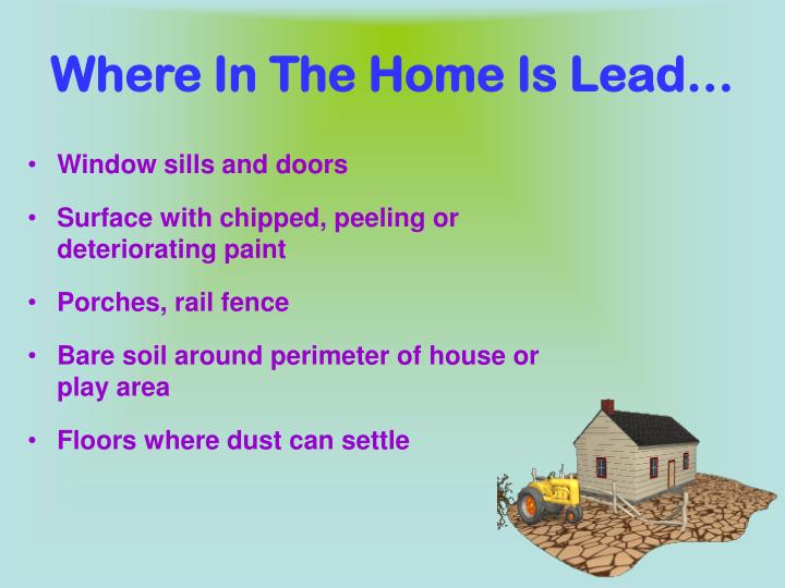 Where In The Home Is Lead…