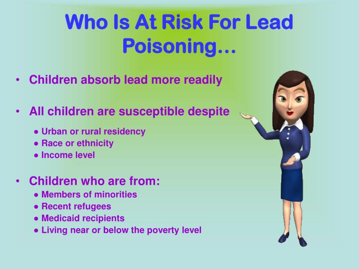 Who Is At Risk For Lead Poisoning…