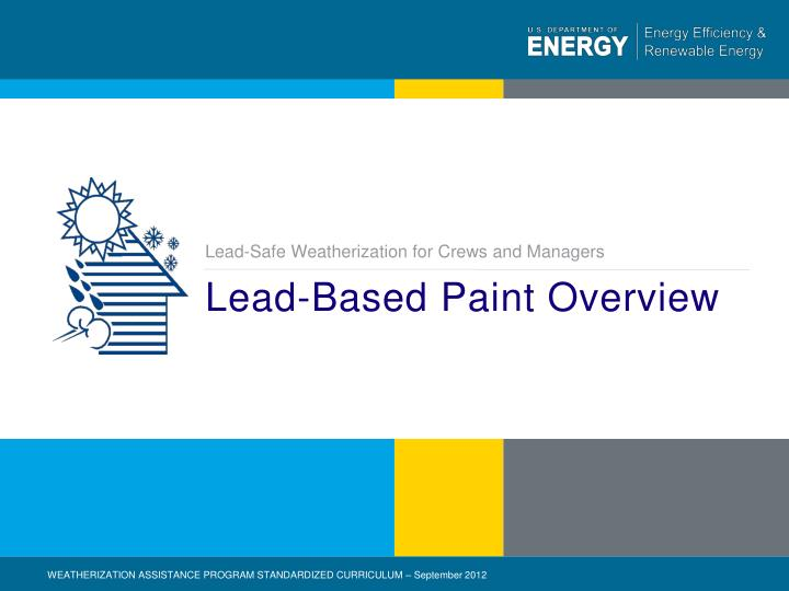 Lead based paint overview