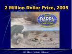 2 million dollar prize 2005