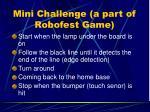 mini challenge a part of robofest game