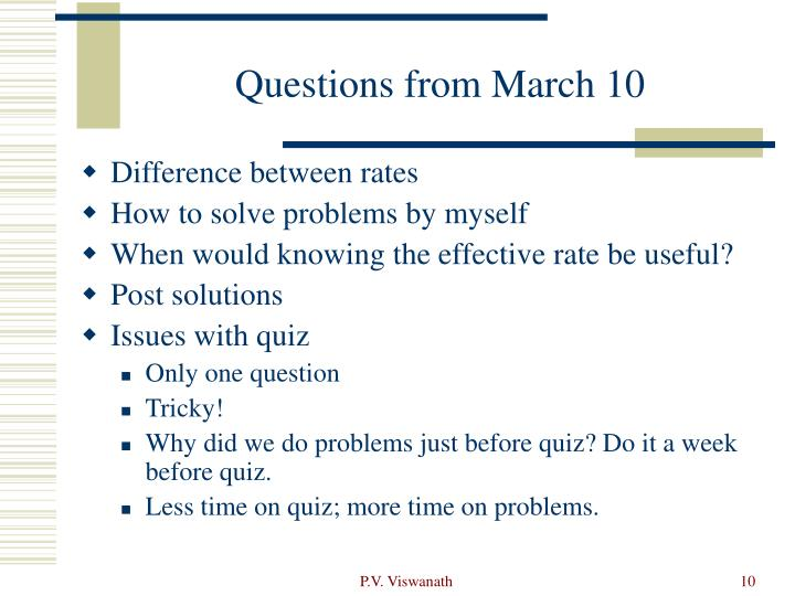 Questions from March 10