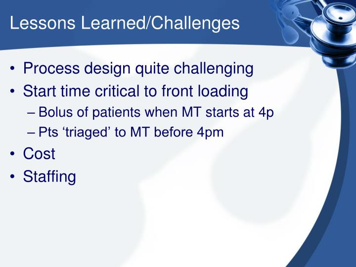 Lessons Learned/Challenges
