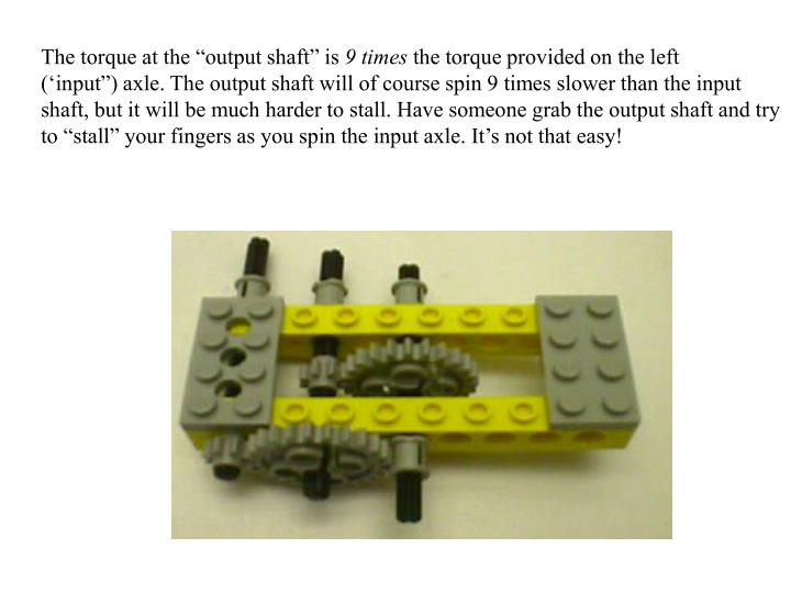 """The torque at the """"output shaft"""" is"""