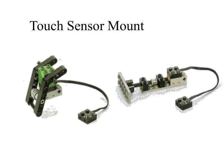 Touch Sensor Mount