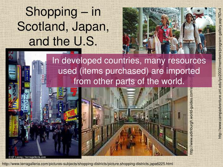 Shopping in scotland japan and the u s