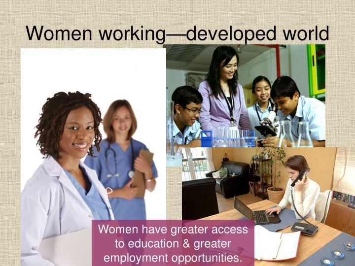 Women working—developed world