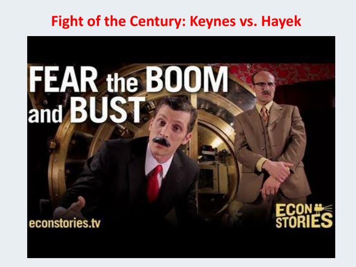 Fight of the Century: Keynes vs.