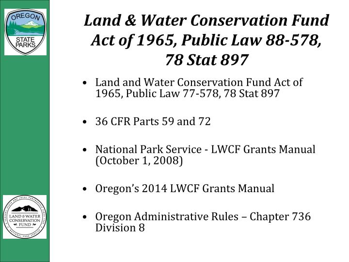 Land & Water Conservation Fund Act of 1965, Public Law 88-578, 78 Stat 897