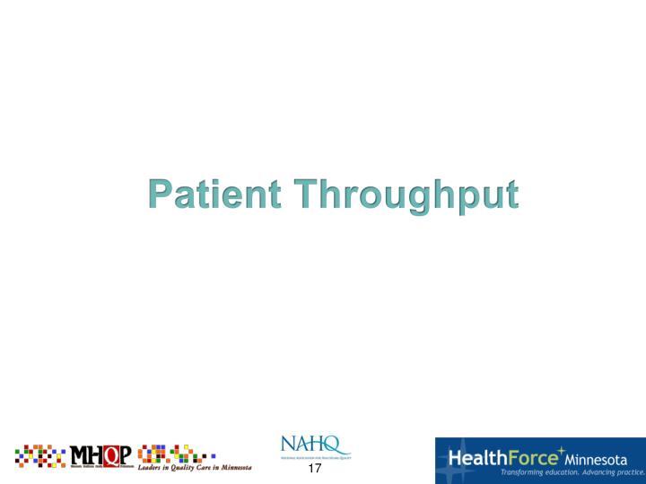 Patient Throughput