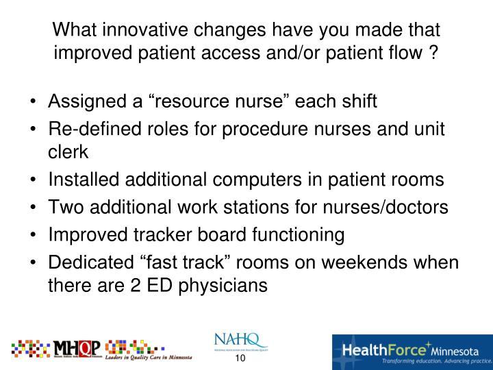 "Assigned a ""resource nurse"" each shift"