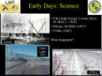 early days science