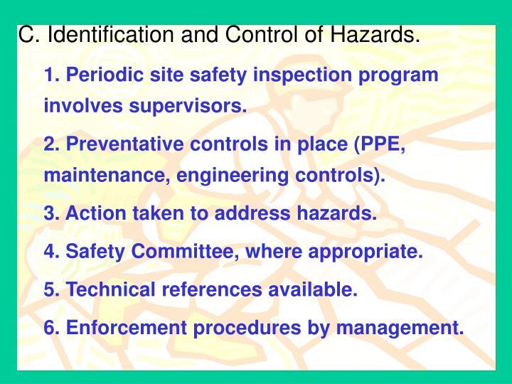 C. Identification and Control of Hazards.
